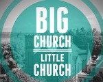 Big Church Little Church